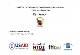 Cameroon FY2020 Act to End NTDs | West Program Work Plan