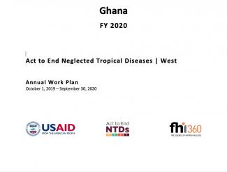 Ghana FY2020 Act to End NTDs | West Work Plan