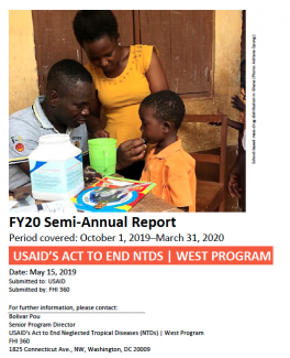 USAID's Act to End NTDs l West Program FY20 semi-annual report cover